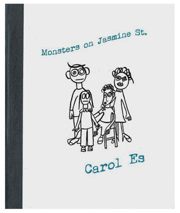 Monsters on Jasmine St. by Carol Es - letterpressed poetry book cover